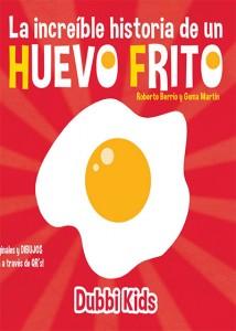la-increible-historia-de-un-huevo-frito