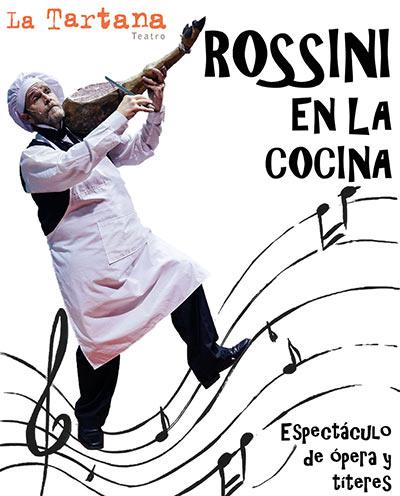 Rossini en la Cocina de La Tartana Teatro