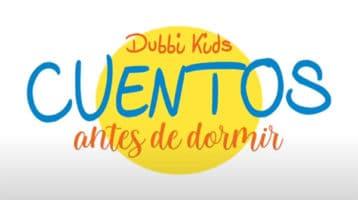 dubbi-kids-cuentos-antes-de-dormir