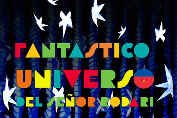 el-fantastico-universo-del-senor-rodari