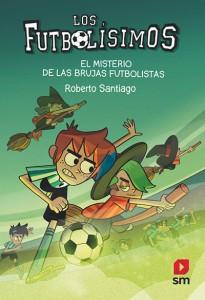 los-futbolisimos-el-misterio-de-las-brujas-futbolistas